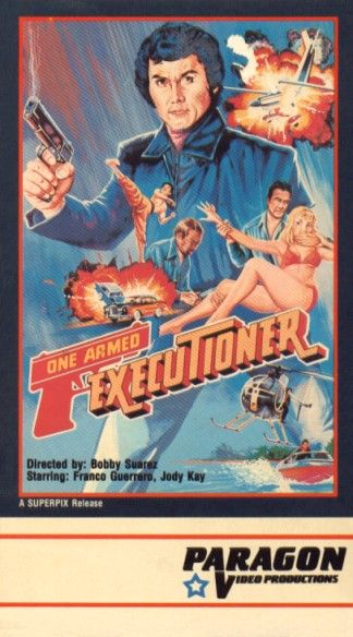 ONE ARMED EXECUTIONER - Believe it or not there are a lot of asian movies about a guy who loses and arm and goes on a killing spree.