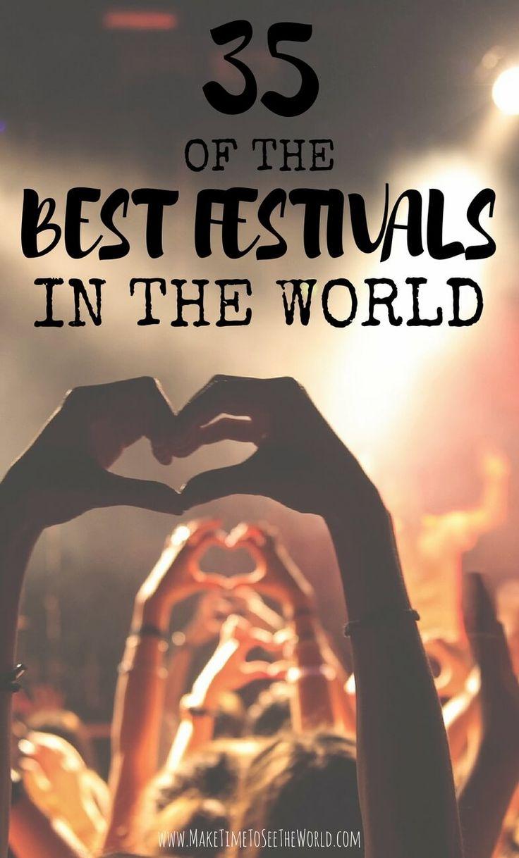 Best Festivals Cultural Events World 2017 Music Festivals 2017