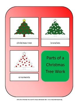 Parts Of A Christmas Tree Work Montessori Preschool Christmas Activities Christmas Tree Montessori Preschool