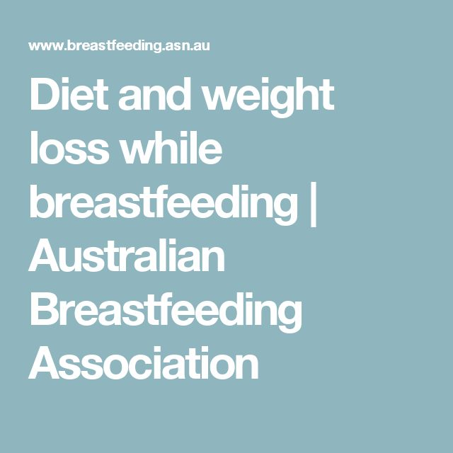 Diet and weight loss while breastfeeding | Australian Breastfeeding Association