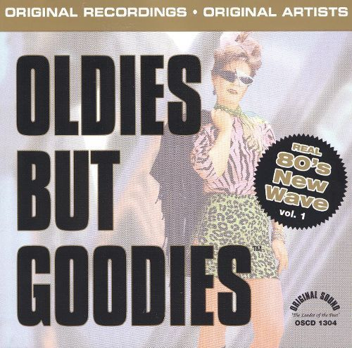 Oldies But Goodies: Real 80's New Wave, Vol. 1 [CD]