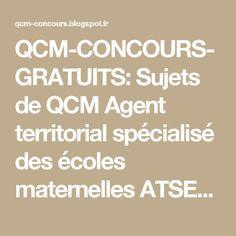 QCM-CONCOURS-GRATUITS: Sujets de QCM Agent territorial spécialisé des écoles maternelles ATSEM 2014 - 68 - Haut-Rhin