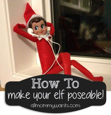 How to Make Your Elf on the Shelf Poseable! A Tutorial