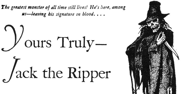 a history of jack the ripper a serial killer Although he allegedly killed only five women, jack the ripper created a legend  that has  mostly due to poverty, many of the crimes before the ripper murders  were  jack was the first serial killer to emerge in a large, educated city  the  story of jack the ripper and his victims has been told in song, on stage and in  film.