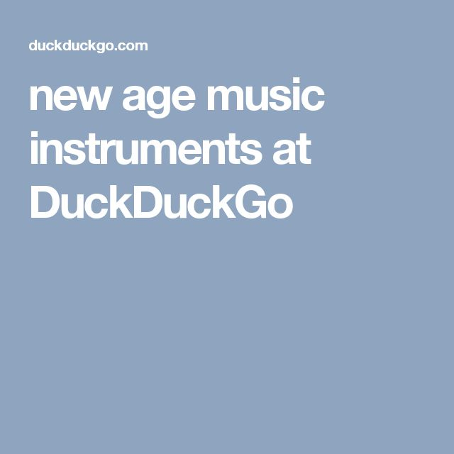new age music instruments at DuckDuckGo