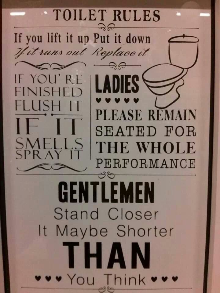 Toilet rules quotes pinterest toilets for Rules of good bathroom design