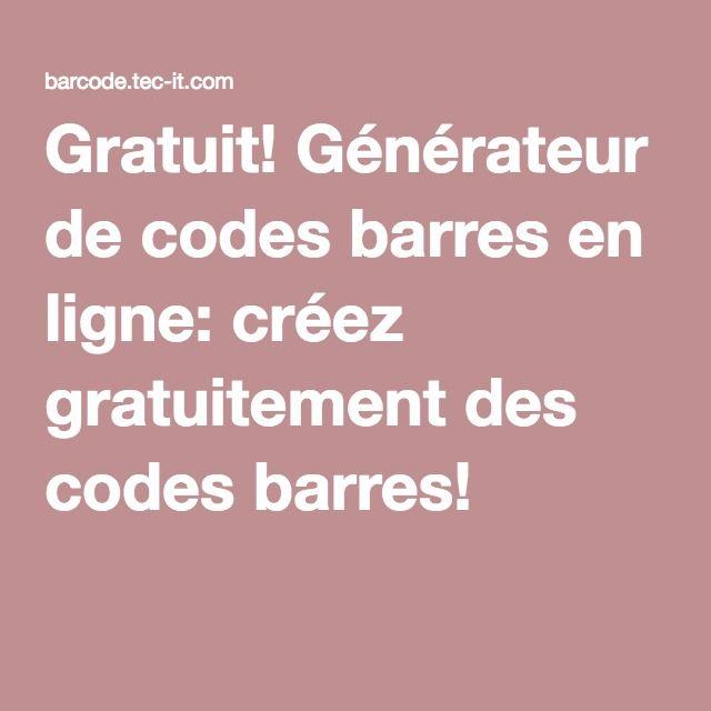 Gratuit! Générateur de codes barres en ligne: créez gratuitement des codes barres!