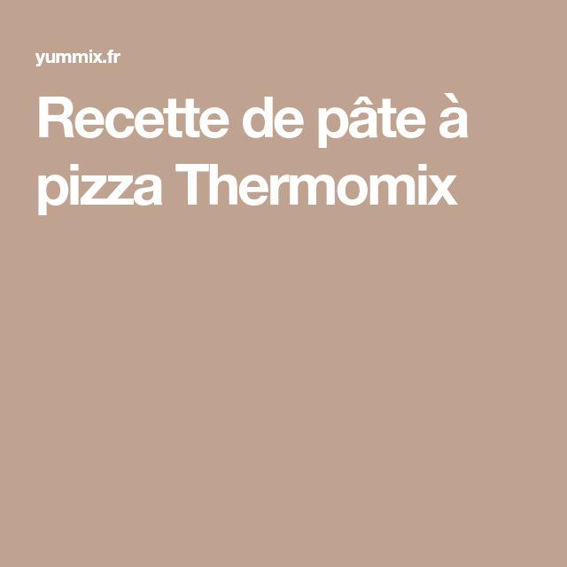 Recette de pâte à pizza Thermomix