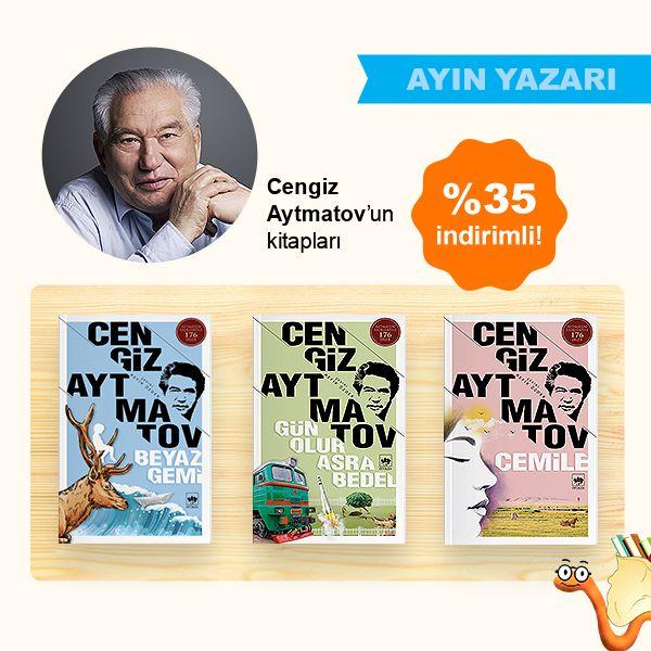 Ayın Yazarı Cengiz Aytmatov'un Kitapları %35 İNDİRİMLİ! Kitapları incelemek için görsele tıklayın...