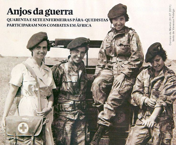 «Angels from War» - 46 Portuguese Paratroop Nurses served in the African Colonial War 1961/74