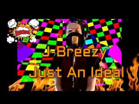Just an Ideal - New Rap Song - Kid Friendly - Not a cover plus bonus special artwork Hey guys . This is my kid the rapper. He just made this new rap song and he is going to see what people think. There is artwork in the video my daughter made. The artwork is all original made on the computer that took a year. So you are watching an original J-Breezy wrote the words to this song its not a cover tune. Its not my normal comedy but we figure it should get some feedback.