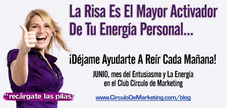 Cartel_Mes Del Entusiasmo Circulo De Marketing... ¡Déjame Ayudarte Cada Mañana A Reír A Carcajadas! http://ciruclodemarketing.com/blog