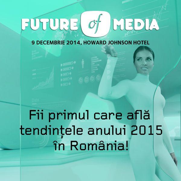 Future of Media - tendinte in advertising si media pentru 2015