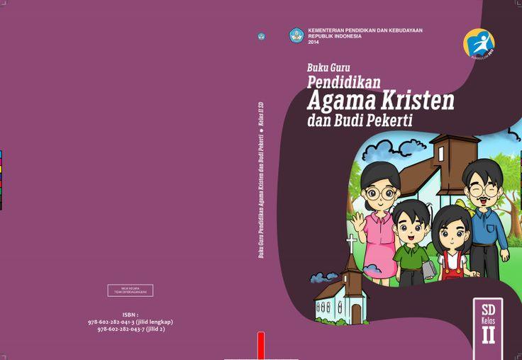 Download Gratis Buku Guru Pendidikan Agama Kristen dan Budi Pekerti Kelas 2 SD Kurikulum 2013 Format PDF