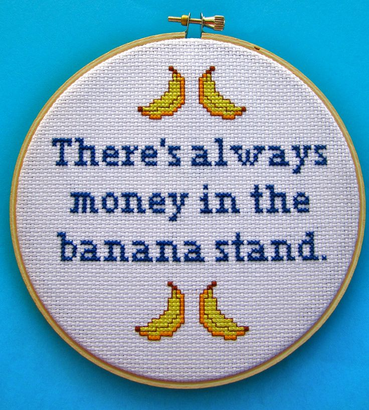There's Always Money in the Banana Stand - Arrested Development Cross Stitch. $25.00, via Etsy.