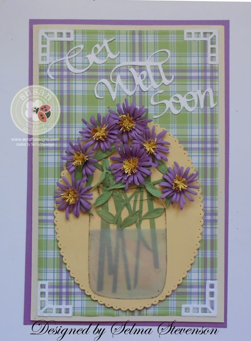 Selma's Stamping Corner and Floral Designs: Asters in Canning Jar
