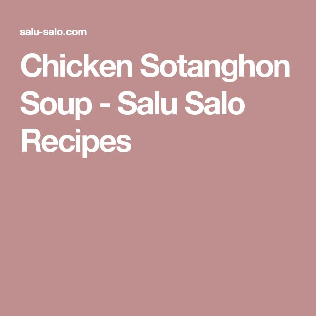 Chicken Sotanghon Soup - Salu Salo Recipes