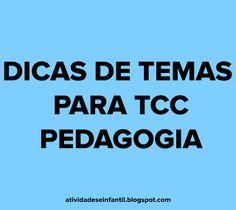 ATIVIDADES EI: DICAS DE TEMAS PARA TCC-PEDAGOGIA