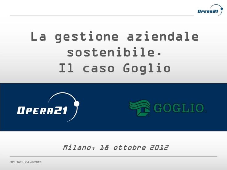 Opera21: la gestione aziendale sostenibile. Il caso Goglio al SAP Sustainability Forum
