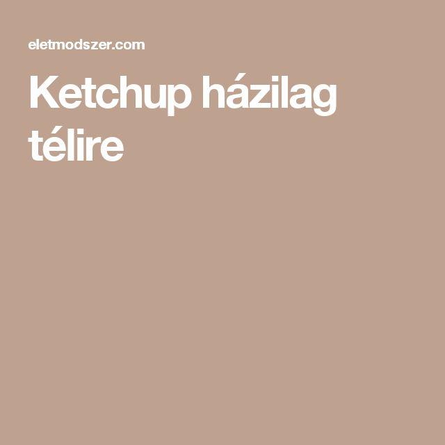 Ketchup házilag télire