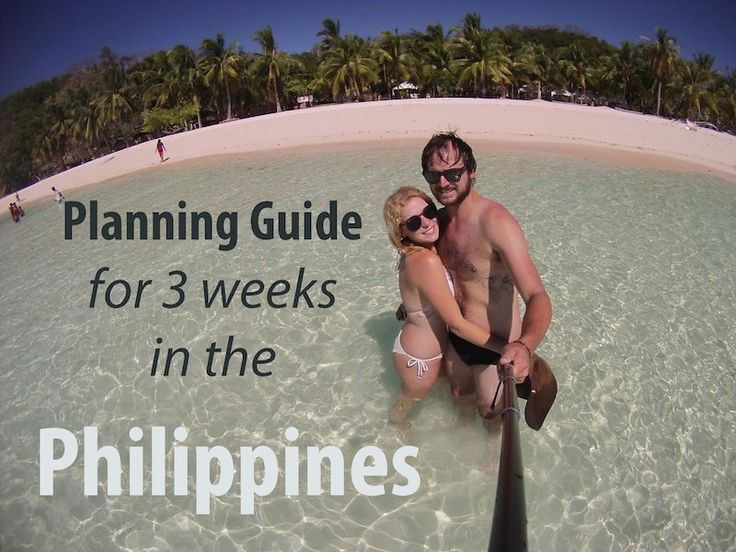 Travel Guide to 3 weeks in the Philippines