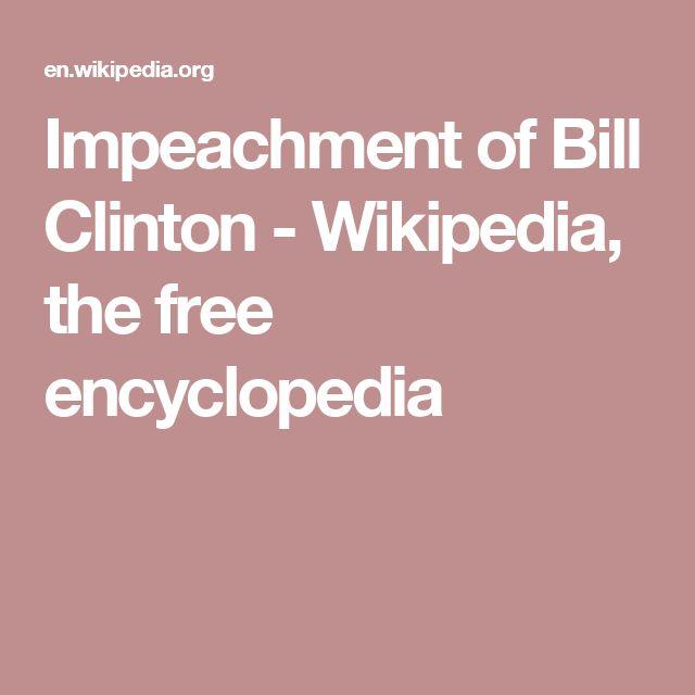 Impeachment of Bill Clinton - Wikipedia, the free encyclopedia