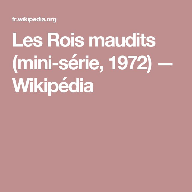 Les Rois maudits (mini-série, 1972) — Wikipédia