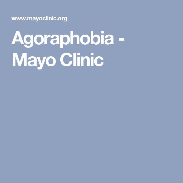 Agoraphobia - Mayo Clinic