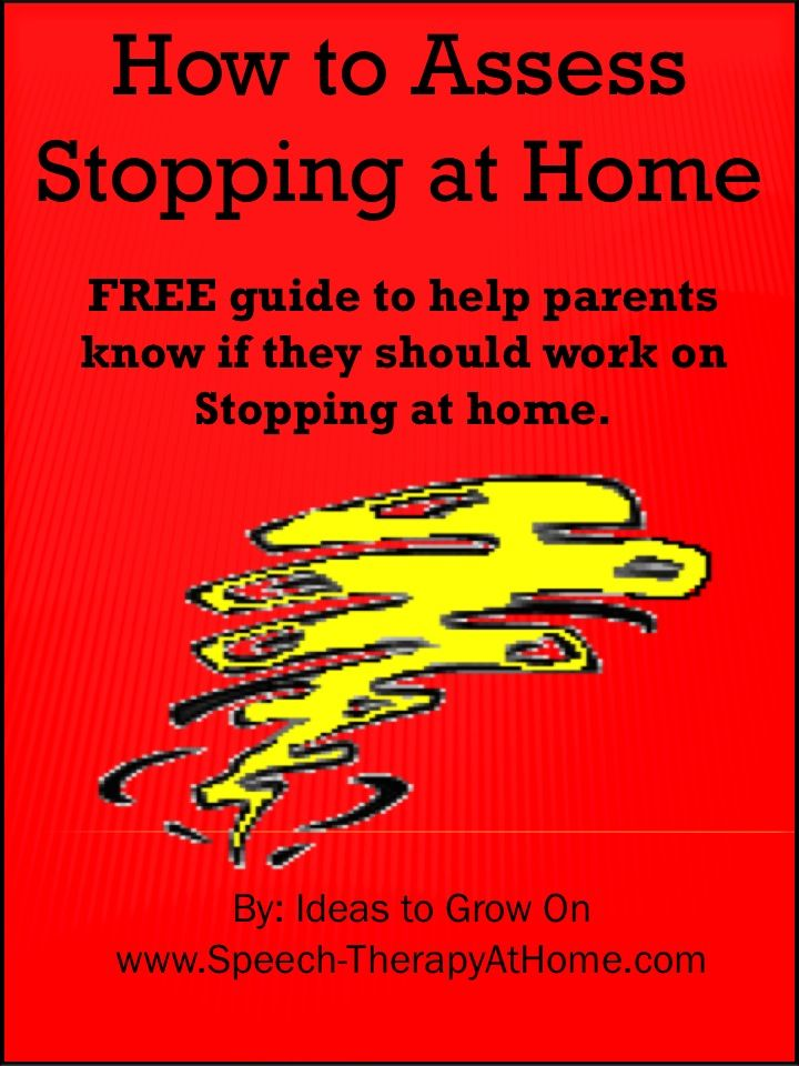 FREE guide to help parents know if they should work on Stopping at home.