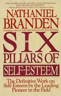 The Six Pillars of Self-Esteem