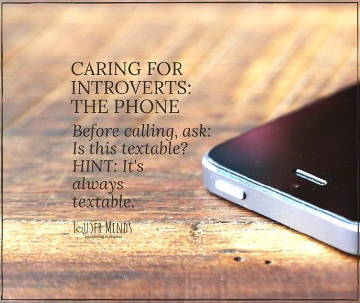 Caring for an introvert.