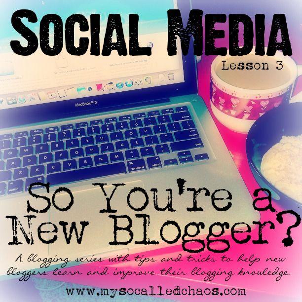 New Blogger Series: Social Media