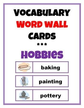 Word Wall Vocabulary Cards: Hobbies - TpT #wordwall #vocabulary #hobbies