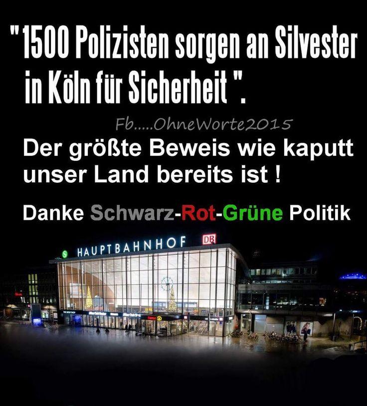 1500 Polizisten sorgen an Silvester in Köln für Sicherheit - der größte Beweis, wie kaputt unser Land bereits ist! Danke Schwarz-Rot-Grüne Politik