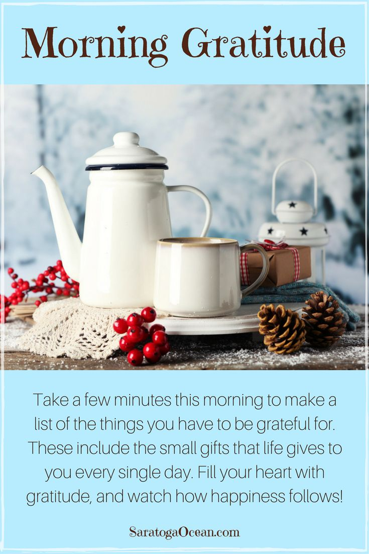 Take a few minutes this morning to remember what you have to be grateful for. Writing it down helps you to truly acknowledge the many gifts that life has offered you, big and small. This simple act will fill your heart with happiness and positivity, for a wonderful day! <3