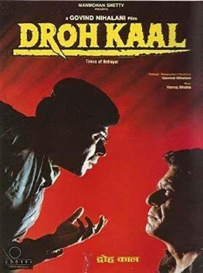 Drohkaal Hindi Movie Online - Om Puri, Naseeruddin Shah, Naseeruddin Shah, Ashish Vidyarthi, Amrish Puri, Milind Gunaji and Shrivallabh Vyas. Directed by Govind Nihalani. Music by Vanraj Bhatia. 1994 [A] ENGLISH SUBTITLE