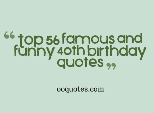 68 Best Funny Quotes Images On Pinterest: Funny 40th Birthday Quotes Http://www