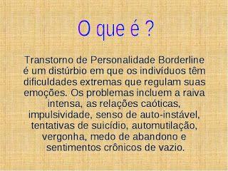 Transtornocomportamento: Transtorno de personalidade Borderline- transtorno...