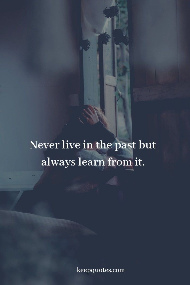 Forget The Past Quotes Forget The Past Quotes Forgetting The Past Past Quotes
