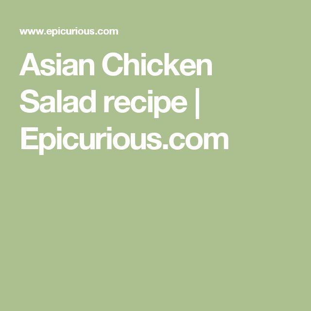 Asian Chicken Salad recipe | Epicurious.com