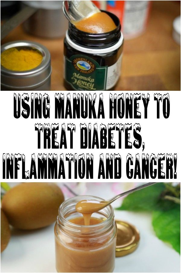 USING MANUKA HONEY TO TREAT DIABETES, INFLAMMATION AND