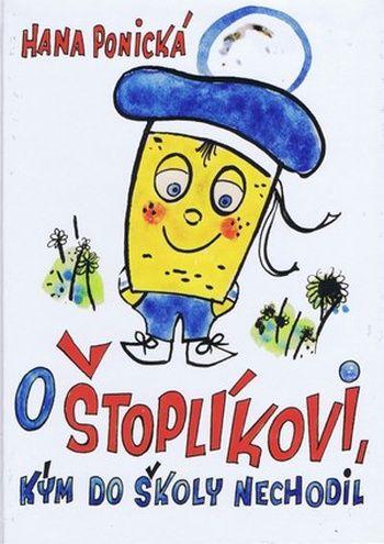 O Štoplíkovi, kým do školy nechodil