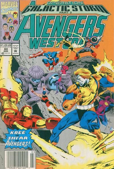 AVENGERS West Coast Vol1 80 (1992) | Operation Galactic Storm | Major EVENTS of the Marvel UNIVERSE