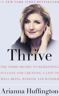 Our-current-definition-of-success-is-as-Arianna-shows-literally-killing-us-The-science-is-clear-on-the-many-ways-we-can-reclaim-our-well-being-and-our-lives-There-is-more-to-living-a-successful-life-than-just-achieving-short-term-career-milestones-and-a-corner-office-Thrive-is-a-comprehensive-look-at-how-Americas-pursuit-of-happiness-has-gotten-off-track-and-a-roadmap-for-the-way-forward