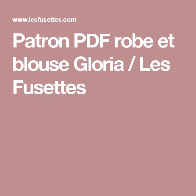 Patron PDF robe et blouse Gloria / Les Fusettes