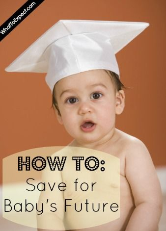 Savvy ways to save for your baby's future