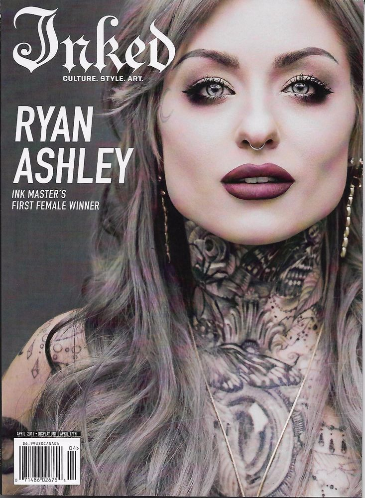 Inked Magazine April 2017 RYAN ASHLEY, Ink Master Female Winner, Riley Jensen