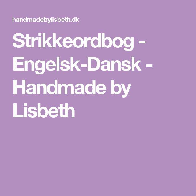 Strikkeordbog - Engelsk-Dansk - Handmade by Lisbeth