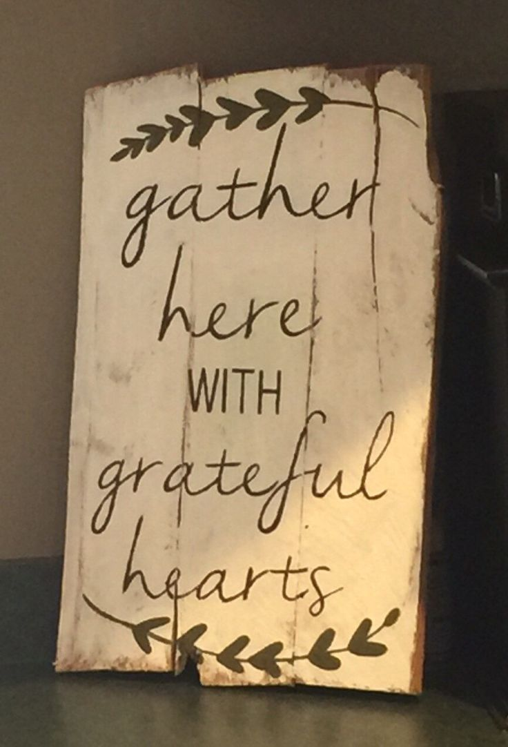 Thanksgiving or all year round https://www.etsy.com/listing/255565816/gather-here-with-grateful-hearts-pallet