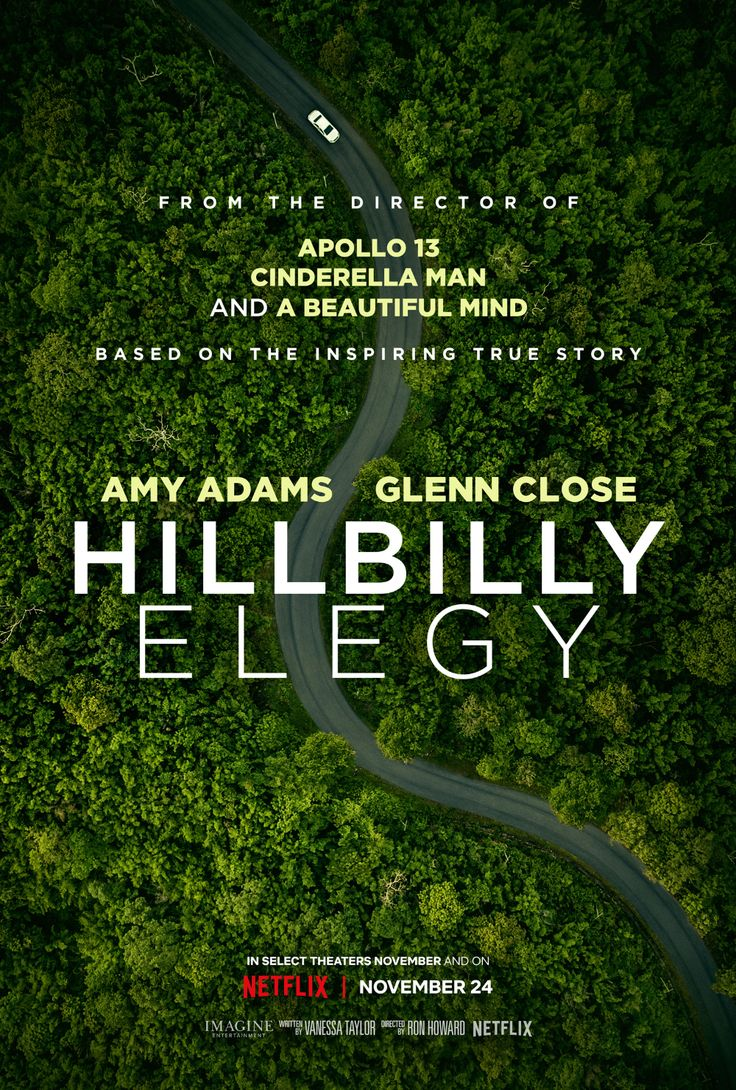 Hillbilly Elegy Trailer Netflix Movie Stars Amy Adams And Glenn Close Collider In 2020 Hillbilly Elegy Netflix Movie Netflix November